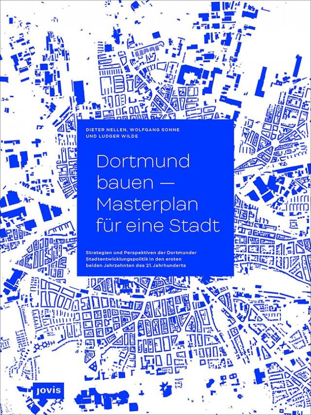 Veröffentlichung: Dortmund bauen – Masterplan für eine Stadt